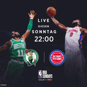 NBA Sundays - Detroit Pistons vs Boston Celtics
